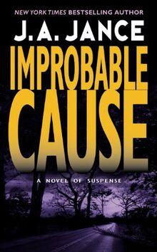 Improbable Cause (J. P. Beaumont Novel, Band 5)