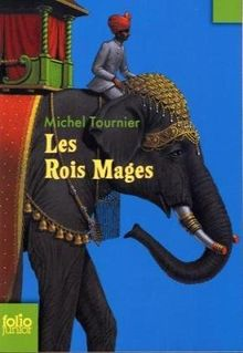Rois Mages Tournier (Folio Junior)