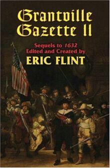 Grantville Gazette II (Volume 6) (The Ring of Fire)