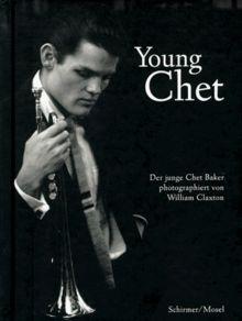 Young Chet. Der junge Chet Baker