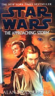 The Approaching Storm: Star Wars (Star Wars (Del Rey))