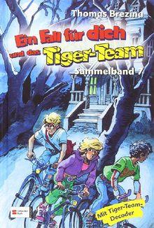 Ein Fall für dich und das Tiger-Team, Sammelband 07