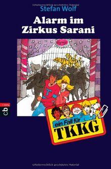 TKKG - Alarm im Zirkus Sarani: Band 10