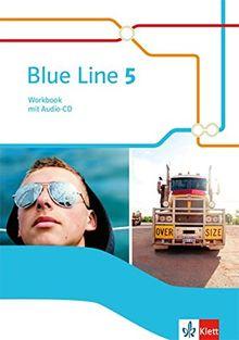 Blue Line 5: Workbook mit Audio-CD Klasse 9 (Blue Line. Ausgabe ab 2014)