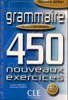 Le Nouvel Entraînez-vous Grammaire - Niveau intermédiaire. 450 nouveaux exercices: Grammaire. 450 nouveaux exercices. Niveau intermediaire. Nouvelle edition: Le nouvel Entrainez-vous
