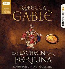 Das Lächeln der Fortuna - Das Hörspiel: Robin Teil 3 - Die Rückkehr. (Die Waringham-Hörspiele, Band 3)