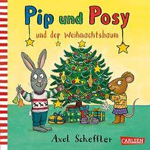 Pip und Posy: Pip und Posy und der Weihnachtsbaum
