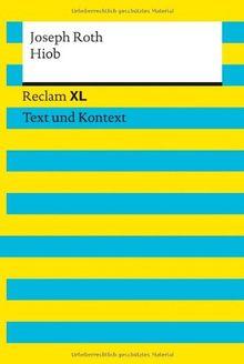 Hiob: Roman eines einfachen Mannes. Reclam XL - Text und Kontext