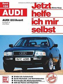 Jetzt helfe ich mir selbst (Band 158): Audi 80