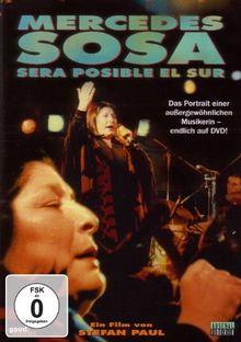 Sera Posible El Sur - Eine Reise durch Argentinien mit Mercedes Sosa (OmU)