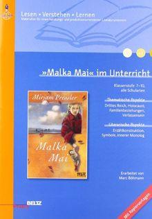 »Malka Mai« im Unterricht: Klassenstufe 7-10, mit Kopiervorlagen: Klassenstufe 7-10 alle Schularten (Beltz Praxis / Lesen - Verstehen - Lernen)