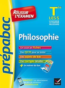 Prepabac Reussir L'examen: Tle - Philosophie - L/Es/S