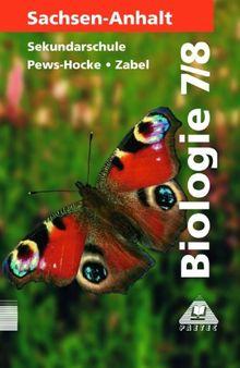 Duden Biologie - Sekundarstufe I - Sachsen-Anhalt: Biologie, Ausgabe Sachsen-Anhalt, Lehrbuch für die Klasse 7/8, Sekundarschule