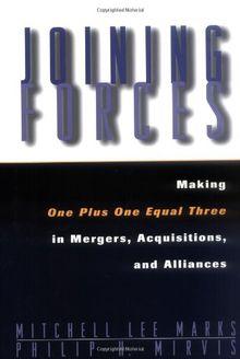 Joining Forces Mergers Acquis Alliances (Jossey-Bass Business & Management)