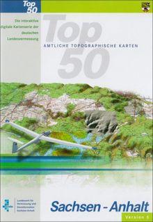 TOP50 Sachsen-Anhalt Version 5. Topographische Karte 1:50000: Die interaktive digitale Kartenserie der deutschen Landesvermessung