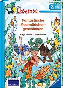 Fantastische Meermädchengeschichten (Leserabe - 2. Lesestufe)