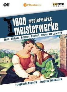 1000 Meisterwerke - Europäische Romantik