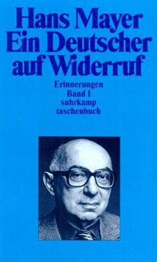 Ein Deutscher auf Widerruf. Erinnerungen 1.