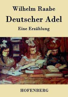Deutscher Adel: Eine Erzählung