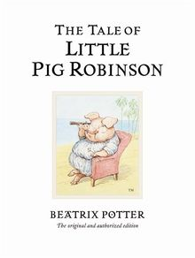 The Tale of Little Pig Robinson (BP 1-23, Band 19)