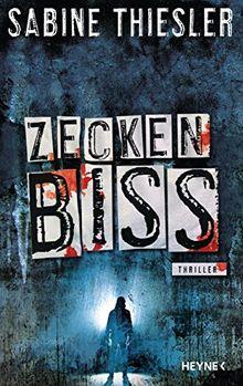 Zeckenbiss: Thriller