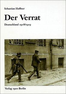 Der Verrat: Deutschland 1918/1919