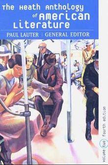 The Heath Anthology of American Literature. Vol 2
