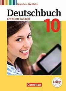 Deutschbuch - Erweiterte Ausgabe - Nordrhein-Westfalen: 10. Schuljahr - Schülerbuch
