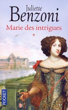Marie des intrigues, Tome 1 :