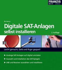 Digitale Sat-Anlagen: selbst installieren