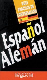 Guia Practica De Conversacion Español-Aleman