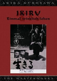 Akira Kurosawa Ikiru - Einmal richtig leben
