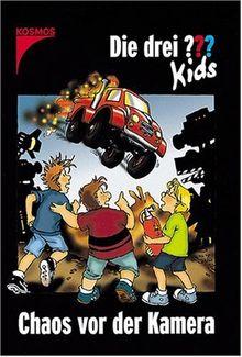 Die drei ??? Kids Band 4 : Chaos vor der Kamera