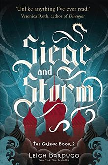 The Siege and Storm (The Grisha, Band 2)