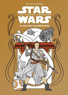 Star Wars: The Force Awakens: Art Therapy Colouring Book (Star Wars Colouring Book)