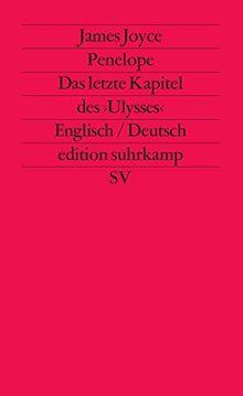 Penelope: Das letzte Kapitel des »Ulysses«. Englisch und deutsch (edition suhrkamp)