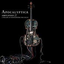 Amplified - a Decade of Reinventing The Cello
