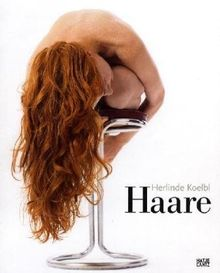 Herlinde Koelbl: Haare