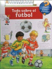 Todo sobre el fútbol (¿Qué?)