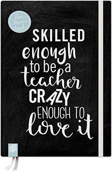 """Das Notizbuch für Lehrerinnen und Lehrer, A5, """"live – love – teach"""" – schwarze Edition: Hardcover, 112 S. mit Punkteraster, Perforation, Lesebändchen und Verschlussgummi"""