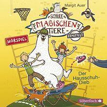 Die Schule der magischen Tiere ermittelt - Hörspiele 2: Der Hausschuh-Dieb: 1 CD