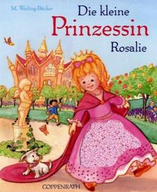 Die kleine Prinzessin Rosalie