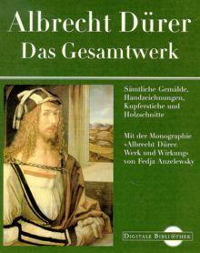 Albrecht Dürer: Das Gesamtwerk. (Digitale Bibliothek 28)