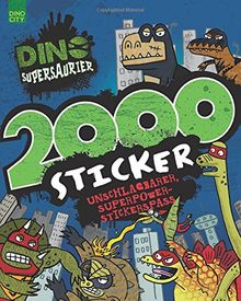 Dino Supersaurier 2000 Sticker: Unschlagbarer, Superpower-Stickerspaß