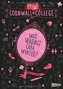 Cornwall College, Band 1: Was verbirgt Cara Winter? von