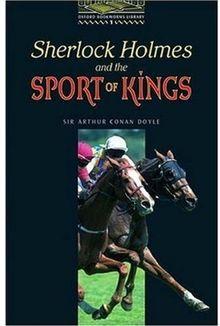 Obl 1 sherlock holmes and sport of kings: 400 Headwords (Bookworms)