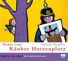 Neues vom Räuber Hotzenplotz. CD: Hörspiel für Kinder