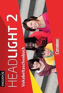 English G Headlight - Allgemeine Ausgabe: Band 2: 6. Schuljahr - Vokabeltaschenbuch