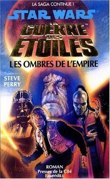 La guerre des étoiles : Les ombres de l'Empire (Romans)