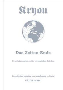 Kryon, Bd.1, Das Zeiten-Ende